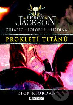 Percy Jackson: Prokletí Titánů - Rick Riordan