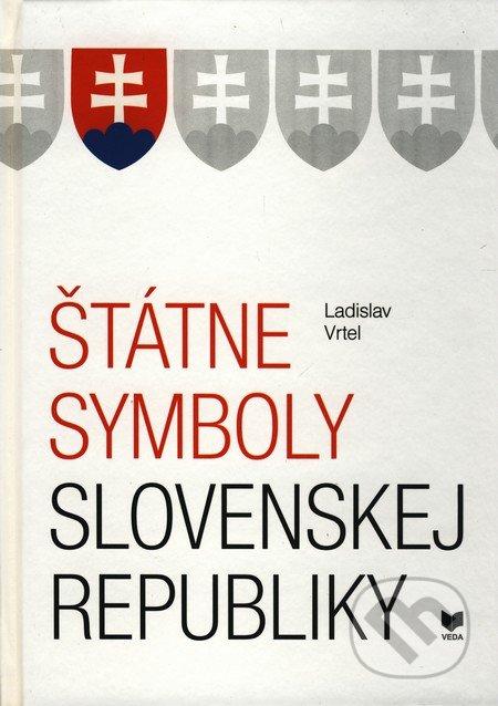 Štátne symboly Slovenskej republiky - Ladislav Vrtel