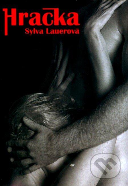 Hračka - Sylva Lauerová