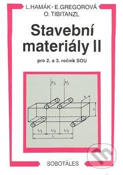 Stavební materiály 2 - L. Hamák a kolektív