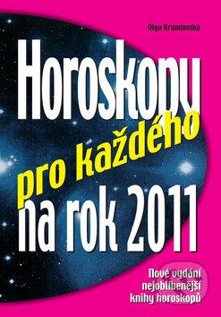 Horoskopy pro každého na rok 2011 - Olga Krumlovská