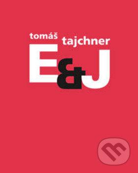 E&J - Tomáš Tajchner