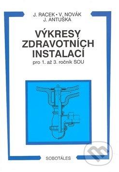 Výkresy zdravotních instalací pro 1. až 3. ročník SOU - Jan Racek a kolektív