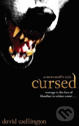 Cursed: A Werewolf\'s Tale - David Wellington