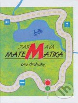 Zajímavá matematika pro druháky - Hana Mikulenková, Josef Molnár