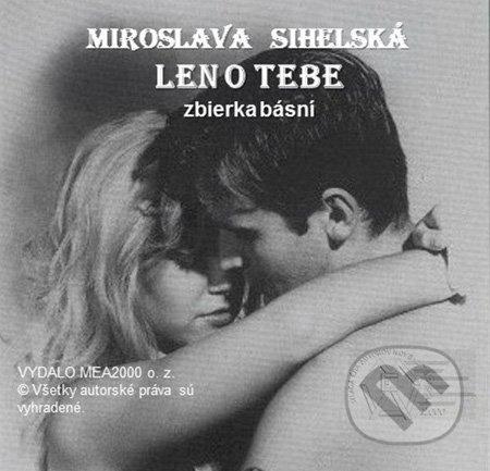 Len o Tebe (e-book v .doc a .html verzii) - Miroslava Sihelská