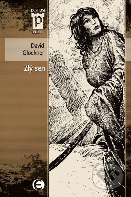 Zlý sen - David Glockner