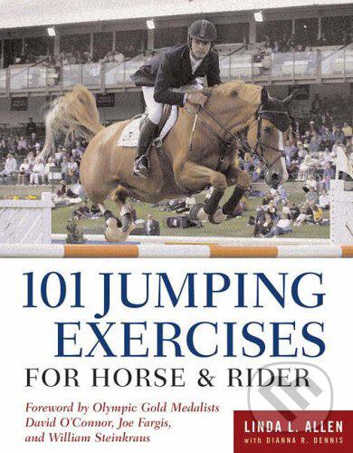 101 Jumping Exercises for Horse & Rider - Linda Allen, Dianna Robin Dennis