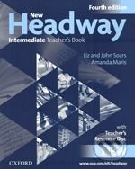 New Headway - Intermediate - Teacher\'s Book (Fourth edition) - Liz Soars, John Soars, Amanda Maris