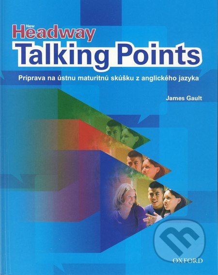 New Headway Talking Points - James Gault