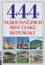 444 nejkrásnějších míst České republiky - Petr Dvořáček