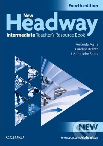 New Headway - Intermediate - Teacher\'s Resource Book (Fourth edition) -