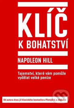 Klíč k bohatství - Napoleon Hill