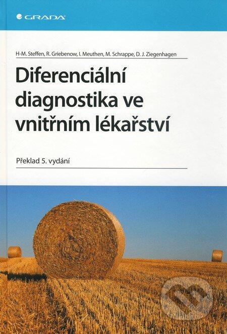 Grada Diferenciální diagnostika ve vnitřním lékařství - Hans-Michael Steffen a kol.