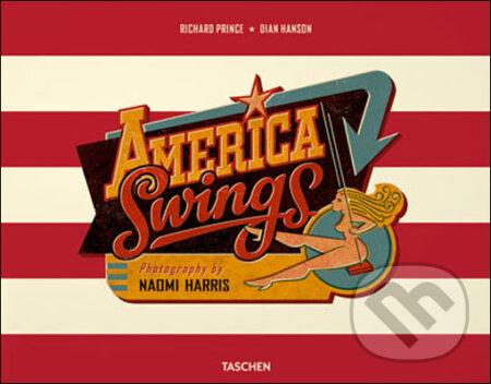 Naomi Harris: America Swings - Richard Prince, Dian Hanson