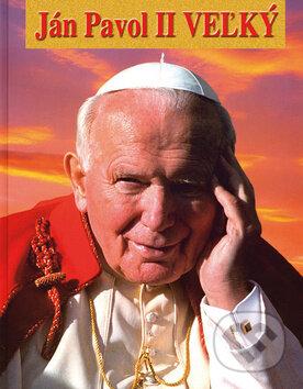 Ján Pavol II Veľký - Jan-Jerzy Górny