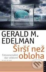 Širší než obloha - Gerald M. Edelman