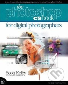 The Photoshop CS Book for Digital Photographers - Scott Kelby