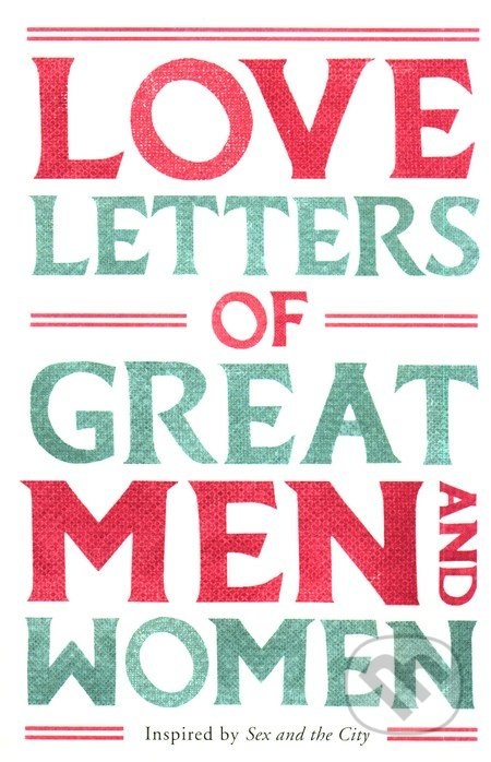 Love Letters of Great Men and Women - Ursula Doyle