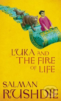 Luka and the Fire of Life - Salman Rushdie