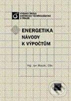 Energetika: Návody k výpočtům - Jan Macák