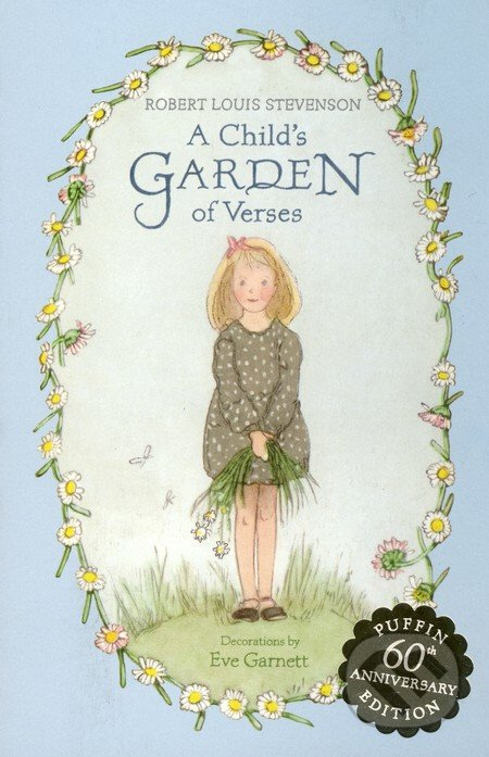 A Child\'s Garden of Verses - Robert Louis Stevenson