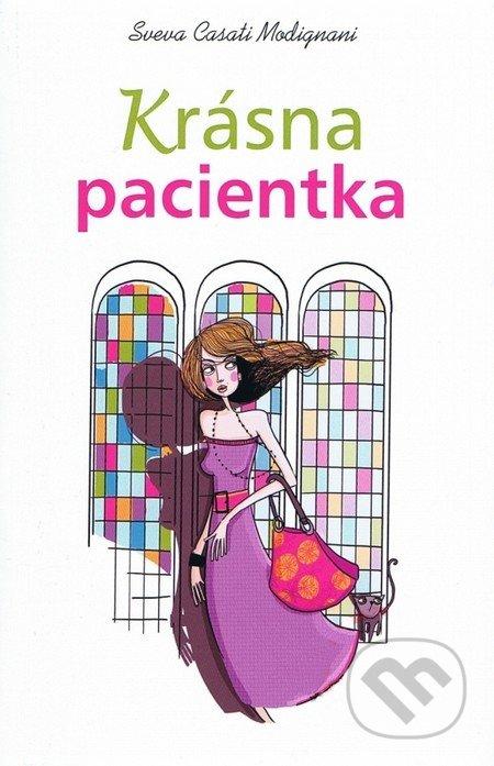 Krásna pacientka - Sveva Casati Modignaniová