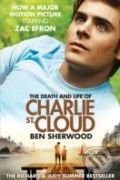 The Death and Life of Charlie st. Cloud - Ben Sherwood