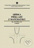 Sbírka příkladů z matematiky - Jiří Míčka