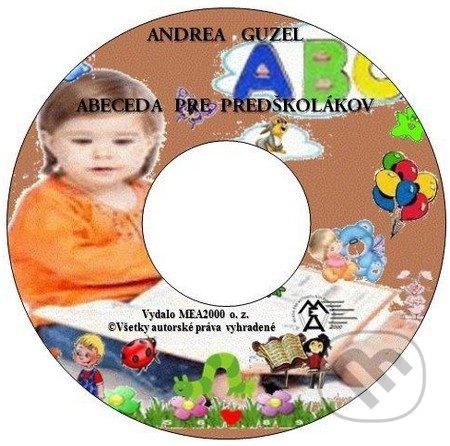 Abeceda pre predškolákov (e-book v .doc a .html verzii) - Andrea Guzel