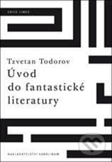 Úvod do fantastické literatury - Tzvetan Todorov