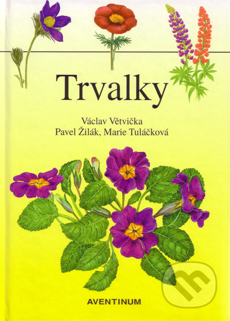Trvalky - Václav Větvička a kolektív