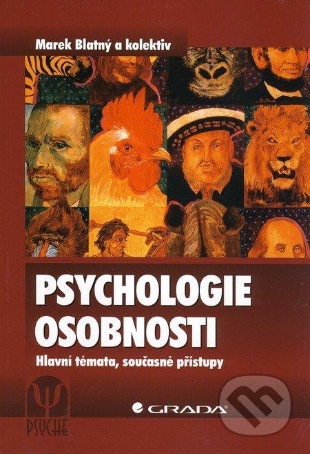 Psychologie osobnosti - Marek Blatný a kol.