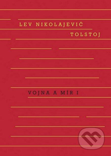 Vojna a mír (1. + 2. svazek) - Lev Nikolajevič Tolstoj