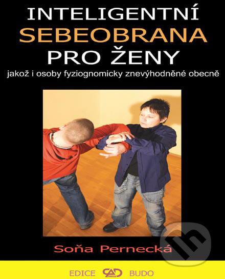 Inteligentní sebeobrana pro ženy - Soňa Pernecká