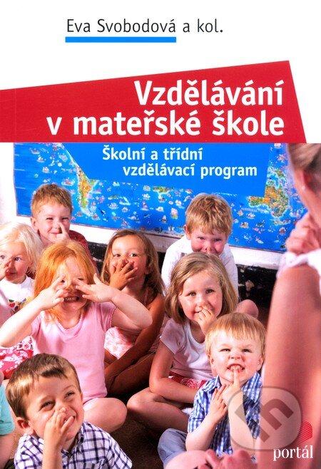 Vzdělávání v mateřské škole - Eva Svobodová a kol.