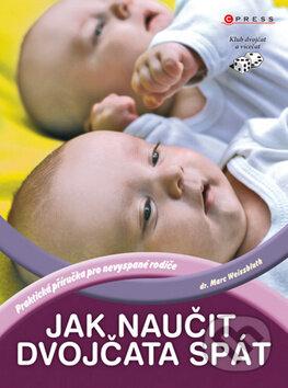 Jak naučit dvojčata spát - Marc Weissbluth
