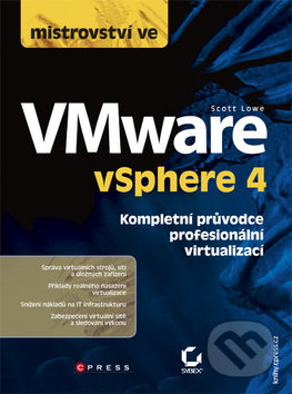 Mistrovství ve VMware vSphere 4 - Scott Lowe