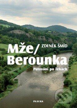 Mže / Berounka - Zdeněk Šmíd
