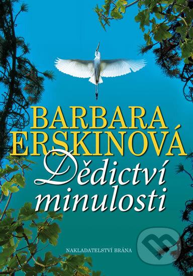 Dědictví minulosti - Barbara Erskine