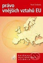 Právo vnějších vztahů EU - Pavel Svoboda