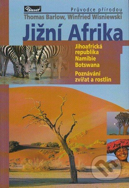 Jižní Afrika – průvodce přírodou - Thomas Barlow, Winfried Wisniewski