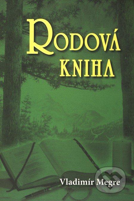 Rodová kniha (6. díl) - Vladimír Megre