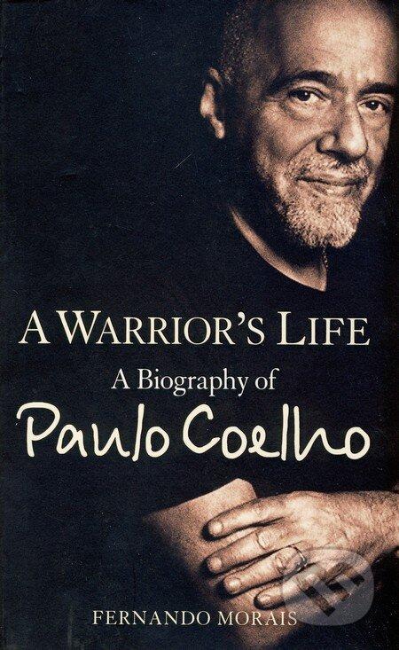 A Warrior\'s Life - Fernando Morais