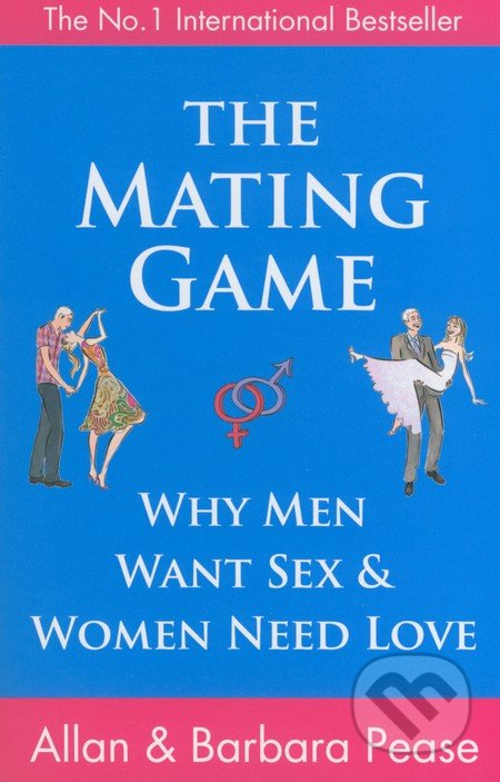 The Mating Game - Allan Pease, Barbara Pease