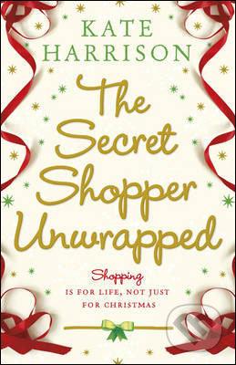 The Secret Shopper Unwrapped - Kate Harrison