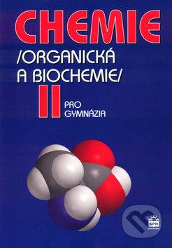 Chemie II (Organická a biochemie) - Karel Kolář