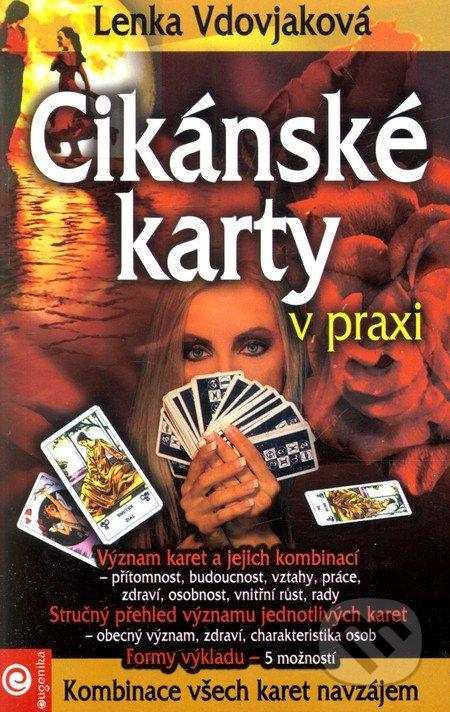 Cikánské karty v praxi (Kniha) - Lenka Vdovjaková