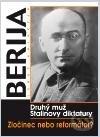 Berija - Druhý muž Stalinovy diktatury - Luboš Y. Koláček