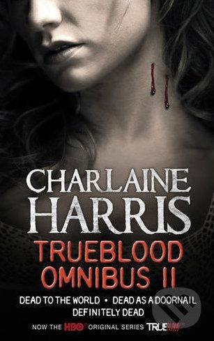 True Blood - Omnibus II. - Charlaine Harris